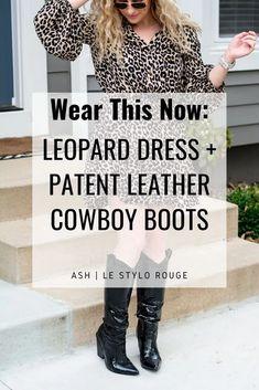 Leopard Dress + Patent Leather Cowboy Boots. | Le Stylo Rouge