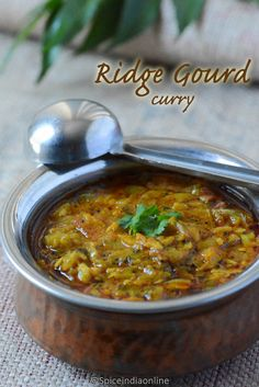 Once in a while i make ridge gourd curry at home as a side dish for chapati/ roti. They taste great with plain rice too, topped with ghee is just the … by Read Curry Recipes, Easy Healthy Recipes, Vegetable Recipes, Vegetarian Recipes, Easy Meals, Cooking Recipes, Vegetarian Cooking, Vegetable Dishes, Aloo Recipes