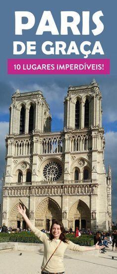 O que fazer de GRAÇA EM PARIS! 10 lugares para conhecer que não cobram entrada!