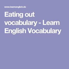 Eating out vocabulary - Learn English Vocabulary