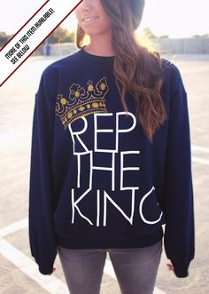 "PLEASE NOTE:   We are currently out of stock on this page, but check out our new store here where you can order this sweatshirt in all sizes.  ""Rep the King"" in Navy"