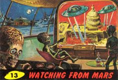 Mars Attacks! Trading Cards / #13 Watching from Mars