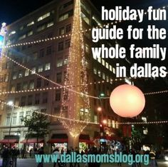 Holiday Fun in Dallas - GREAT list of Holiday activities in Dallas! SO many great things you should not miss out on!
