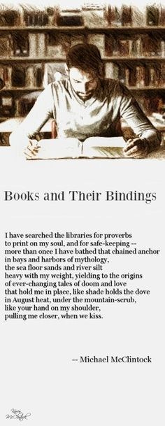 Poem: Books and Their Bindings -- by Michael McClintock.