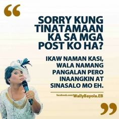 32 Trendy ideas for funny quotes thoughts hilarious sarcasm Filipino Quotes, Pinoy Quotes, Filipino Funny, Tagalog Love Quotes, Tagalog Quotes Patama, Tagalog Quotes Hugot Funny, Memes Tagalog, Memes Pinoy, Quotes Thoughts