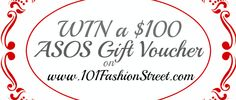 Win an Asos Gift Voucher on   www.101FashionStreet.com