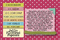 jello flavored popcorn - Daws would love this. Jello Popcorn, Candy Popcorn, Flavored Popcorn, Popcorn Recipes, Candy Recipes, Printable Recipe Cards, Free Printable, Jello Flavors, Cute Desserts