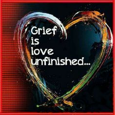 Grief is love unfinished...Grief is when it sinks in they are never coming home www.adealwithGodbook.com