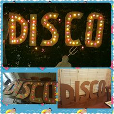 Disco party sign DIY.  Made with cardboard slip sheets cut into letters and Christmas lights added in.  I'm from the fence with bailing wire.