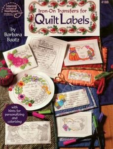 Iron on Transfers for Quilt Labels by Barbara Baatz - 1999 - out of print