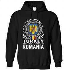 Live in Turkey - Made in Romania - #sleeve #make t shirts. I WANT THIS => https://www.sunfrog.com/States/Live-in-Turkey--Made-in-Romania-tchqcwtlte-Black-Hoodie.html?60505