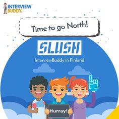 InterviewBuddy & have been shortlisted after a nation-wide startup competition by the Government of India to pitch & exhibit at Slush - one of the world's leading startup events in the Nordic city of Helsinki, Finland. Talent Management, Helsinki, Exhibit, Pitch, Finland, Competition, Interview, Positivity, India
