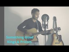 Acoustic sessions - Kings & Priests (Something Good) There's something good about this There's a feeling in the air That God is everywhere And his blessings . Priest, Acoustic, Blessings, Feelings, Videos, Music, Youtube, Musica, Musik