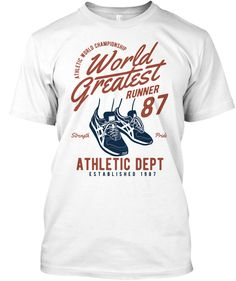World Greatest Runner White T-Shirt Front