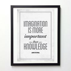 Life Quote typography poster - Imagination is more important than knowledge - vintage quote art print A3