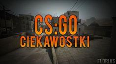 Ciekawostki CS:GO #1