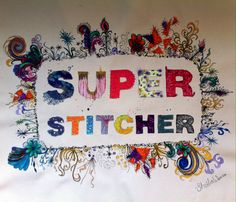 Lou Gardiner SUPERSTITCHERS workshop May 2014. Sheila's embroidery.