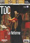 Ce numéro de TDC est consacré à la période historique de la réforme.