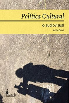Política cultural: o audiovisual por Anita Simis https://www.amazon.com.br/dp/B01LY5W5AA/ref=cm_sw_r_pi_dp_x_Ut8AybS13B9S7