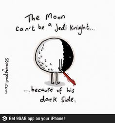 Why the Moon can't be a Jedi Knight