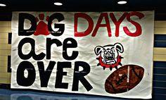 Dog days are here Football Locker Signs, Football Banner, Football Spirit, Football Cheer, School Spirit Posters, Cheer Posters, Run Through Signs, Homecoming Posters, Homecoming Floats