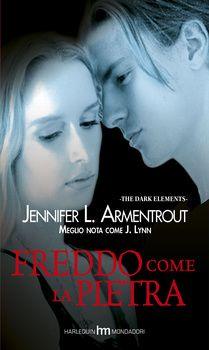 Romance and Fantasy for Cosmopolitan Girls: FREDDO COME LA PIETRA di Jennifer L. Armentrout
