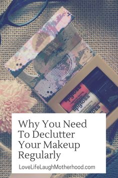 Why You Need To Declutter Your Makeup Regularly #declutter #makeup