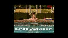 Elle Woods Harvard Video Essay - Legally Blonde