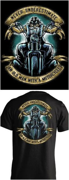 Never underestimate an old man with a motorcycle! This is perfect for me, a grumpy old biker. Check out the cool t-shirts here:http://skullsociety.com/products/never-underestimate-an-old-man-with-a-motorcycle?utm_source=pinterest&utm_medium=skull_061616_210&utm_campaign=061616 #harleydavidsonchopper