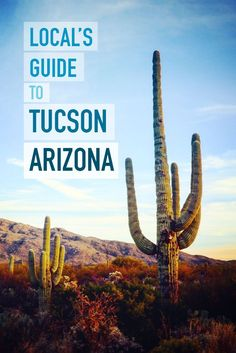Want the ultimate desert & Old American West get-away? Tucson Arizona may be what you are looking for. Best tips for what to do in Tucson, AZ