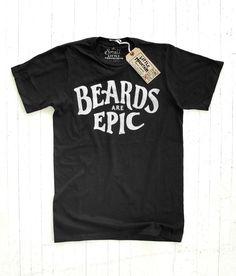 Little Mountain Print Shoppe — Beards Are Epic $20