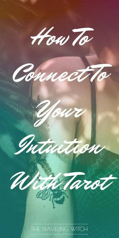 How To Connect To Your Intuition With Tarot // Witchcraft // Magic // The Traveling Witch Spiritual Manifestation, Spiritual Wellness, Tarot Cards For Beginners, Rider Waite Tarot, Tarot Learning, Tarot Card Meanings, Tarot Spreads, Tarot Readers, Book Of Shadows
