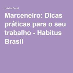 Marceneiro: Dicas práticas para o seu trabalho - Habitus Brasil