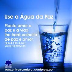 Use a Água da Paz universe natural