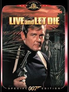 Roger Moore - Live and Let Die James Bond Movie Posters, James Bond Movies, Saint Yves, Roger Moore, Jane Seymour, Thriller, Little Dorrit, Streaming Movies, Good Movies