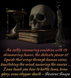 Bottle fame and brew glory quotation Harry Potter potions master Severus Snape Quotes