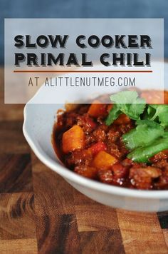Slow Cooker Chili with Sweet Potatoes Recipe {Paleo, Whole30, Gluten-Free, Clean Eating}