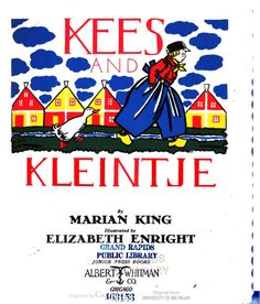 Kees and Kleintje by Marian King....this book is still available through ebay where I've purchased two copies, one for my brother KEES!