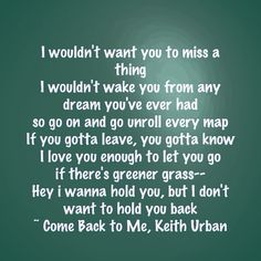You but i don t want to hold you back keith urban come back to me