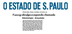 Aprovados Vestibular 1982 da Faculdade de Odontologia de Araçatuba - 2ª Chamada. Um dos aprovados: Silvio José Mauro, atualmente docente da FOA
