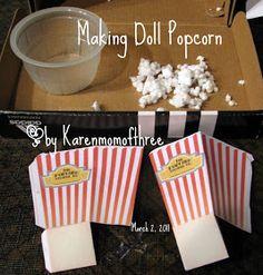 Karen Mom of Three's Craft Blog: Making Doll Popcorn