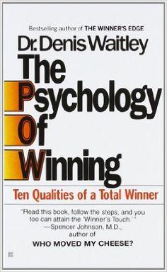 Denis Waitley - The Psychology of Winning: Ten Qualities of a Total Winner Psychology Books, Positive Psychology, Psychology Facts, Sport Psychology, Reading Lists, Book Lists, Good Books, Books To Read, Self Development
