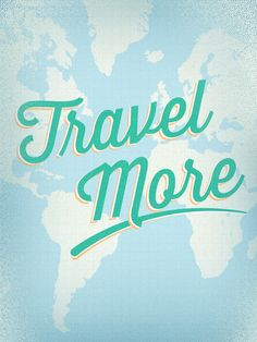 Whether you want to scoop up your friends and hit the open road, or push the limits and explore the globe, go out there and accrue that mileage. What's on your must-see travel list?