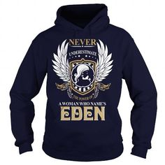 EDEN  Never Underestimate Of A Person With EDEN  Name #name #tshirts #EDENS #gift #ideas #Popular #Everything #Videos #Shop #Animals #pets #Architecture #Art #Cars #motorcycles #Celebrities #DIY #crafts #Design #Education #Entertainment #Food #drink #Gardening #Geek #Hair #beauty #Health #fitness #History #Holidays #events #Home decor #Humor #Illustrations #posters #Kids #parenting #Men #Outdoors #Photography #Products #Quotes #Science #nature #Sports #Tattoos #Technology #Travel #Weddings…