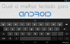 Sondagem: Qual é o melhor teclado para Android?