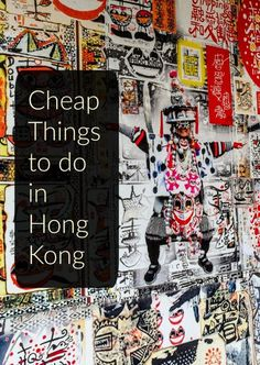 Cheap Things to do in Hong Kong on a budget. Awesome travel tips for Hong Kong destinations!: