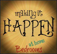 Making it Happen - Bedrooms