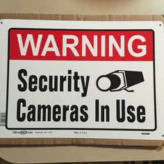 For Sale: Warning Security Camera Sign for $15