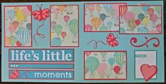 Cricut Crazy Scrapper: Life's Little Moments layout (for BBTB2)