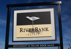 RiverBank Estate Winery Sign